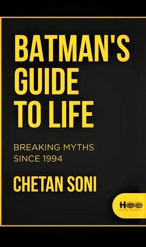 Batman's Guide To Life by Chetan Soni #BookReview